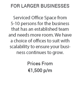 Serviced Office in Dublin from €1500 Details